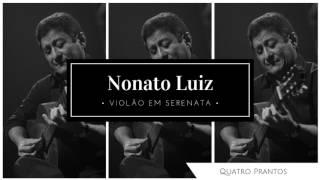 Nonato Luiz - Quatro Prantos