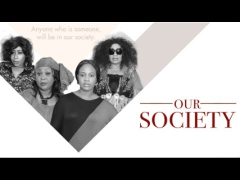 Download Our Society [S01E01] Latest 2016 Nigerian Nollywood Drama Series