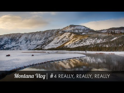 Montana Vlog #4 Really, Really, Really Amazing