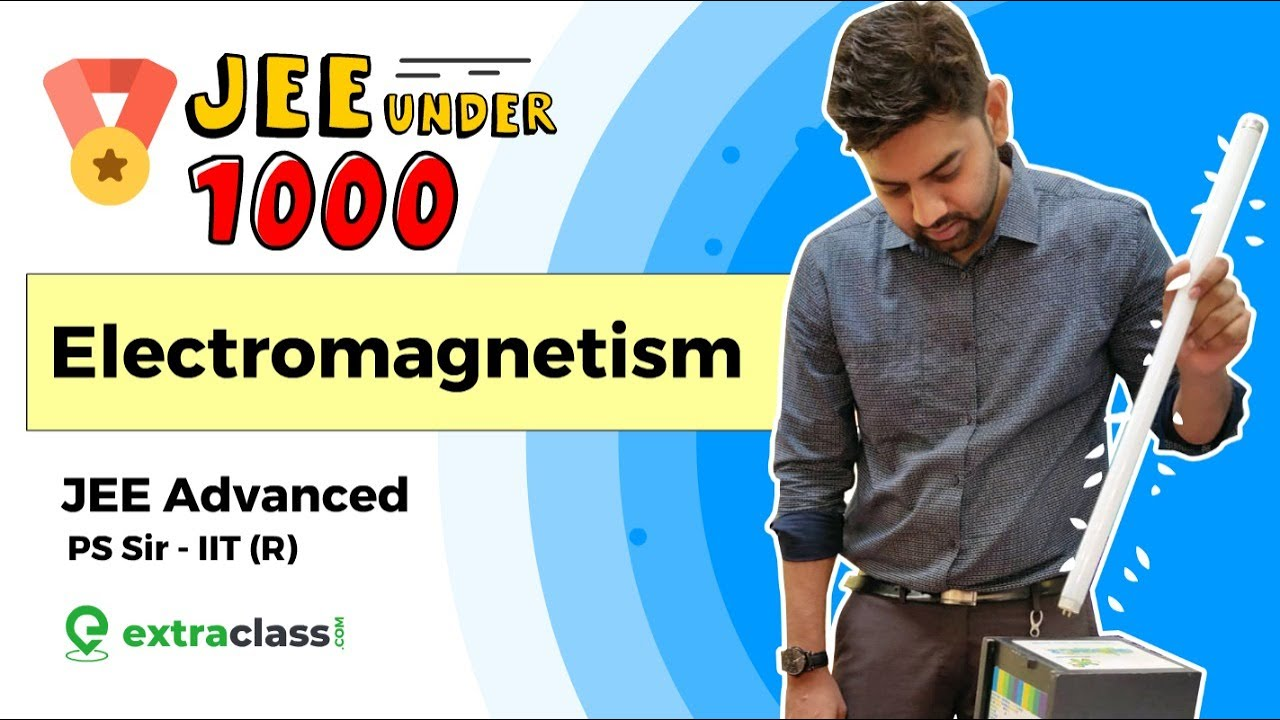 Secure JEE Advanced Under 1000 Rank | Extraclass JEE EDGE Questions Electromagnetism on Physics