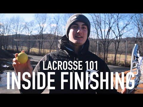 Lacrosse 101 : Inside Finishing