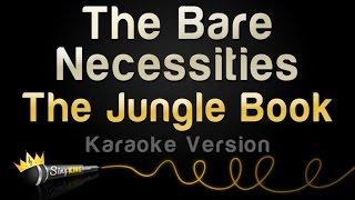 The Jungle Book  Bare Necessities (Karaoke Version)