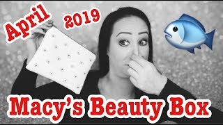 *New* Macy's beauty box/April 2019... what is  that smell?