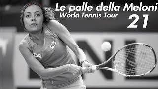 Le Palle della Meloni(Tennis World Tour) #21 - Giorgia in Japan