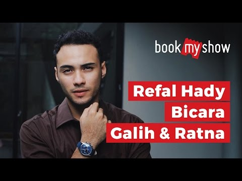 Refal Hady Bicara Film Galih dan Ratna - BookMyShow Indonesia