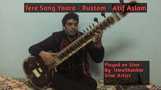 """""""Tere Sang Yaara"""" Song Played On Sitar By-UmaShankar Sitar Artist"""