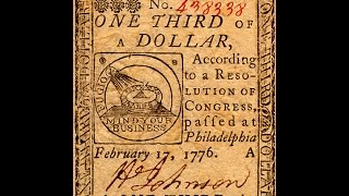 A brief history of money in the United States #1 --  How monetary policy led to the Revolution