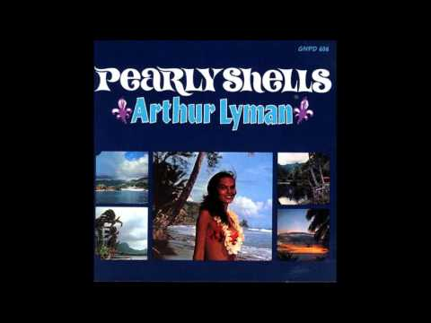 Arthur Lyman ‎– Pearly Shells - 1964 - full vinyl album