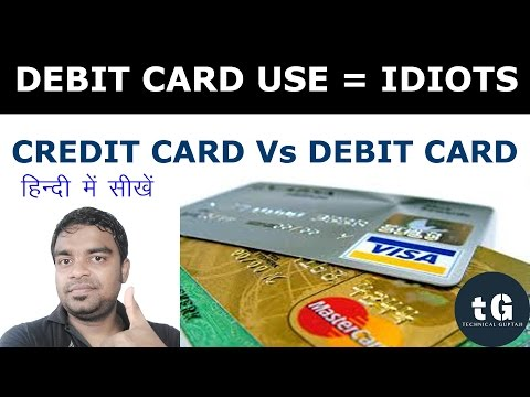 Hindi | Debit Card Use = Idiot | Credit Card vs Debit Card | Technical Guptaji