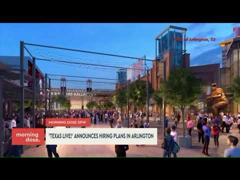 Texas Live Hiring 3000+ for Arlington Entertainment District