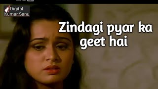 zindagi pyar ka geet hai mp3 song download 320kbps