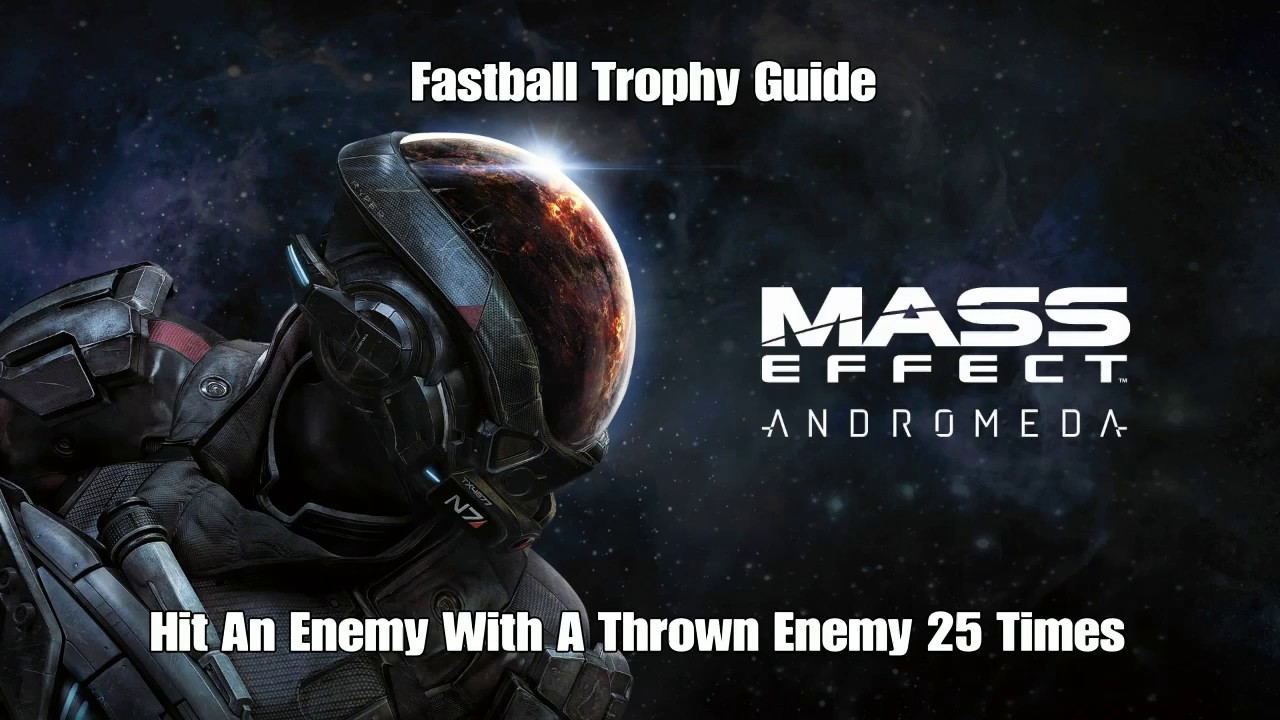 mass effect andromeda fastball trophy guide youtube rh youtube com mass effect 2 guide trophée mass effect 2 trophy guide and roadmap