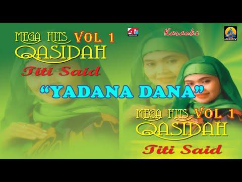 Titi Said - Yadana Dana (Karaoke) - Qasidah Vol 1