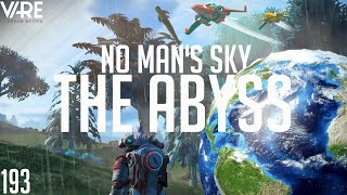 No Man's Sky | [THE ABYSS] WE DID IT!!! AN EARTH LIKE PLANET WITH OCEANS!!! #193 [No Man's Sky 1.71]