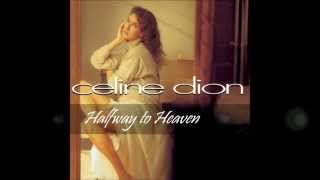 Watch Celine Dion Halfway To Heaven video