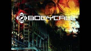 Bodycall - Disintegration