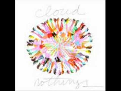 Download Cloud Nothings - You're Not That Good At Anything