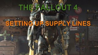Fallout 4 Settlement Guide: Setting up Supply Lines