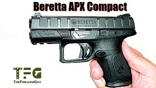 Beretta APX Compact Review - TheFireArmGuy