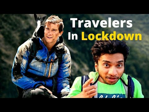 Travelers In Lockdown - Man Vs Lockdown - Chote Miyan As Bear Grylls