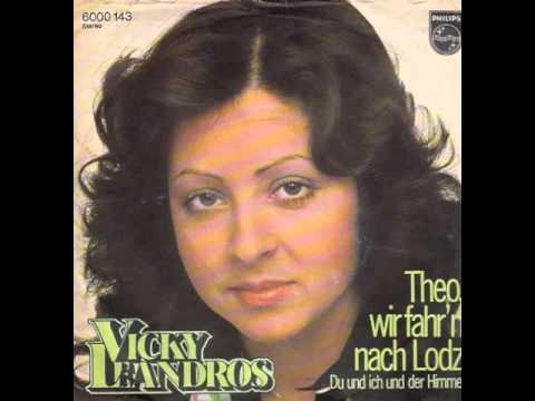Vicky Leandros Theo Wir Fahrn Nach Lodz Youtube