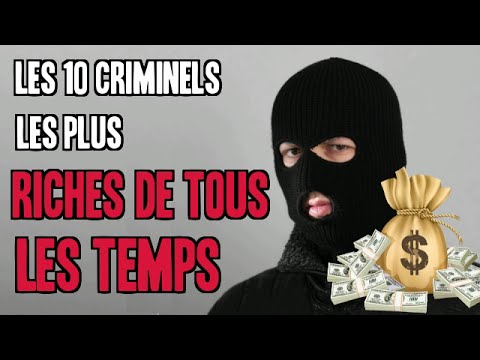 les 10 criminels les plus riches de tous les temps youtube. Black Bedroom Furniture Sets. Home Design Ideas