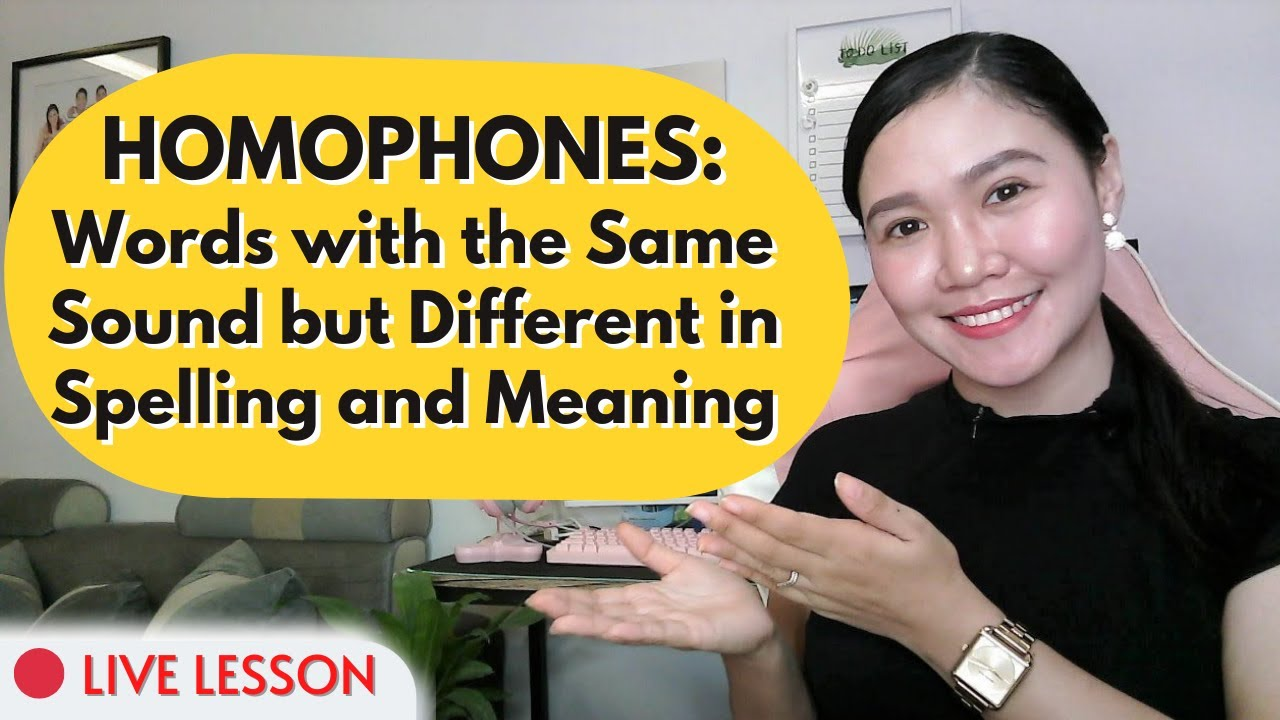 Download HOMOPHONES: Words with the Same Sound but Different in Spelling and Meaning ‖ Aubrey Bermudez