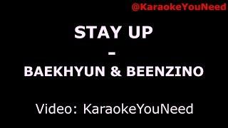 [Karaoke] Stay Up - Baekhyun & Beenzino
