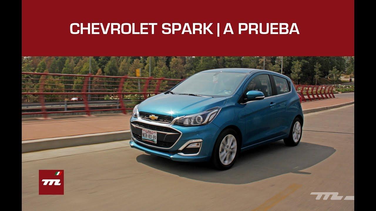 Chevrolet Spark 2019 A Prueba Es Un Urbano Que Vale La Pena