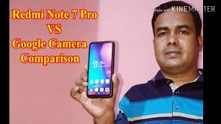 Redmi Note 7 Pro Camera Vs Google Camera Comparison