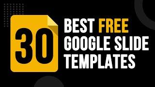 30 Best Free Google Slide Templates | Creative Powerpoint Presentation Design