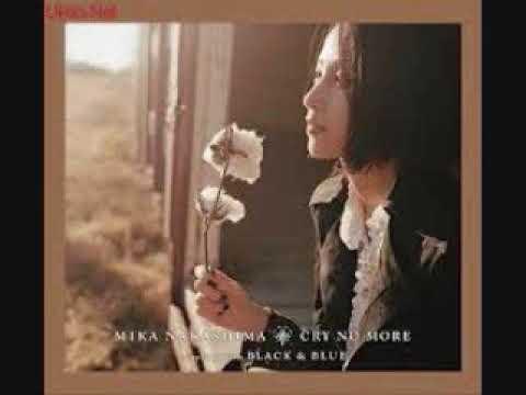 MIka Nakashima - Cry No More.