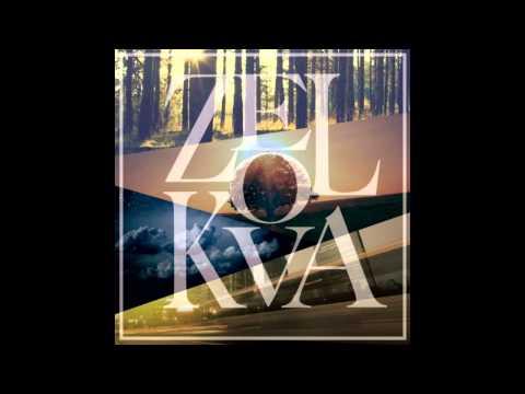 He - ZELKOVA [Full LP]