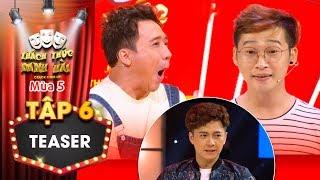 Thách thức danh hài 5|Teaser tập 6: Trấn Thành hào hứng với nam thí sinh đến thi chỉ vì Ngô Kiến Huy