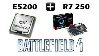 Teste - Pentium Dual Core E5200 + R7 250 no BattleField 4 Operation Locker