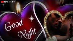 💕Good Night wish to friends or lover💕 whatsapp status video