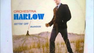 Tu No Lo Creas - ORCHESTRA HARLOW