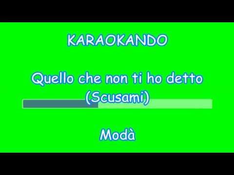 Karaoke Italiano - Quello che non ti ho detto (Scusami) - Modà ( Testo )