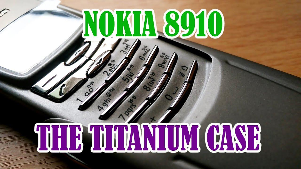Nokia 8910 The Titanium Case แข็งแกร่งอมตะด้วยบอดี้ไทเทเนียม