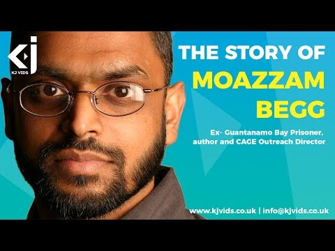 The Story of Moazzam Begg