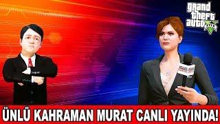 MURAT TELEVİZYONDA HABERLERE ÇIKIYOR! - GTA 5 MURAT'IN HAYATI