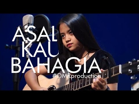 [SAD SONG] Asal Kau Bahagia - Armada Cover by Hanin Dhiya (Lirik)