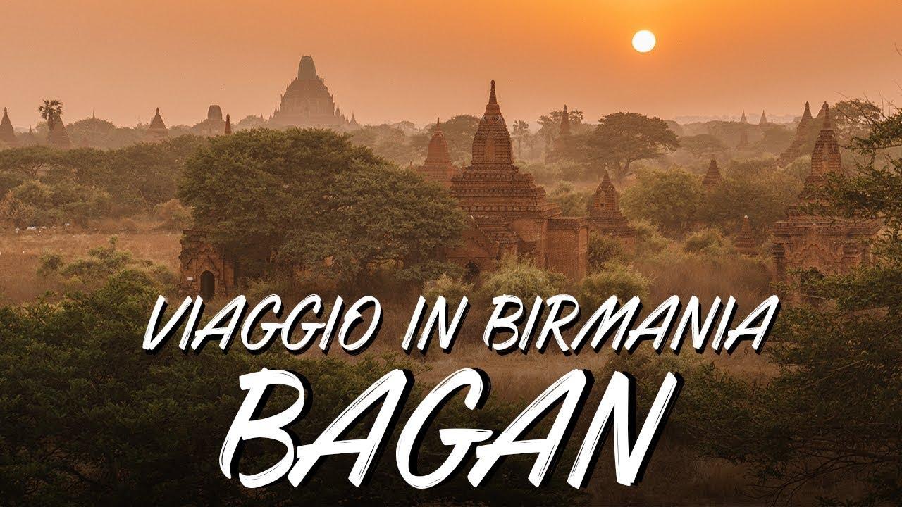 Viaggio in Myanmar - Bagan - EP. 4