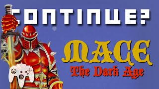 Mace: The Dark Age (N64) - Continue?