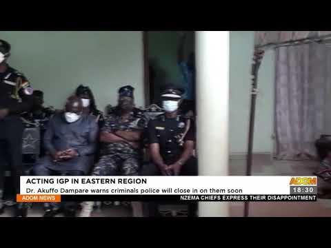 Dr. Akuffo Dampare warns criminals, police will close in on them soon (22-9-21)