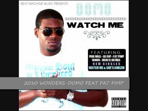 DOMO FEAT FAT PIMP-2010 WONDERS