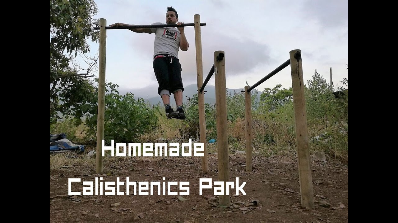 Diy Homemade Calisthenics Park With Less Than 70 How To