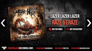 Lazer Lazer Lazer - Raze & Eraze