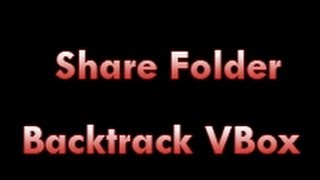 How To Share Folder Backtrack Virtual Box