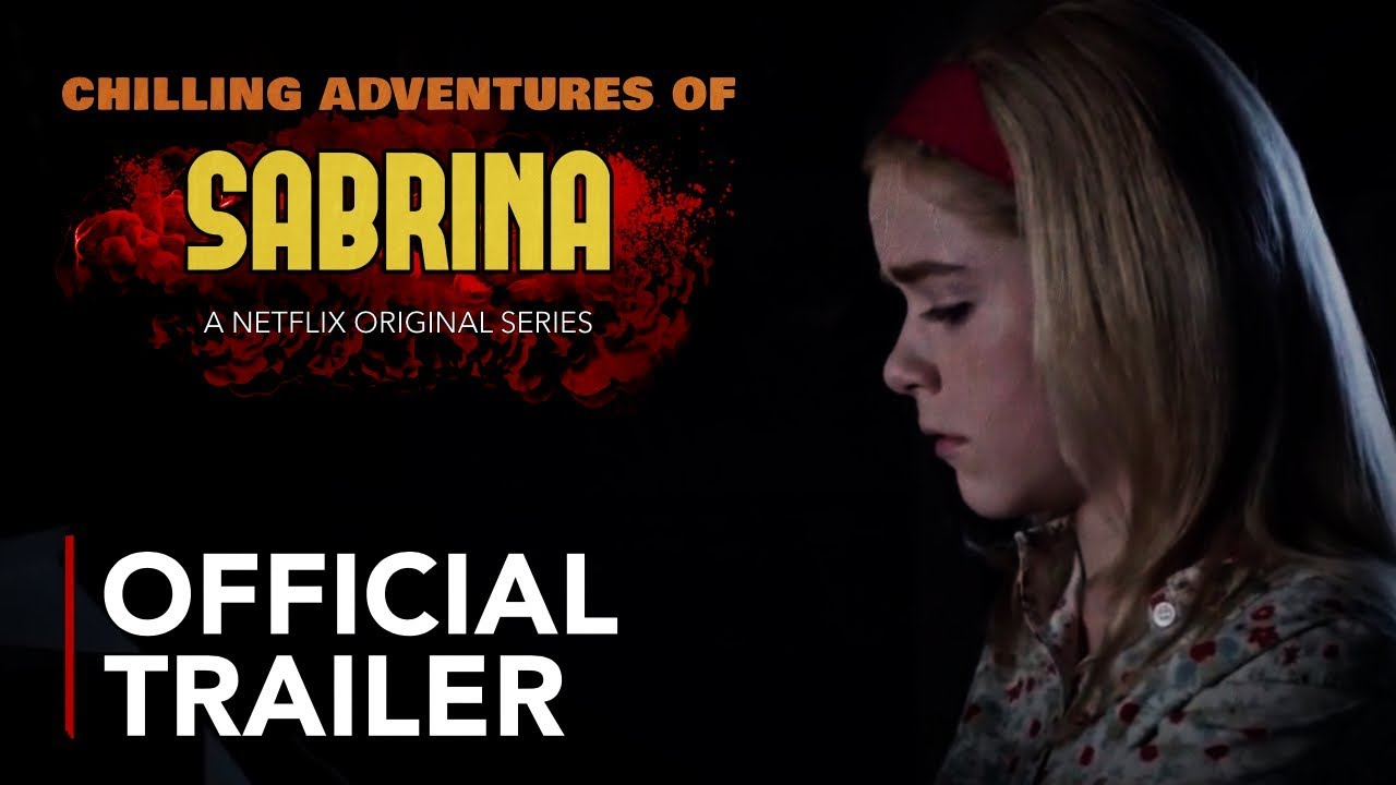 Chilling Adventures Of Sabrina Trailer Netflix Youtube